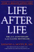 Life After Life: The Investigation of a Phenomenon--Survival of Bodily Death Cover