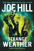 Strange Weather Four Short Novels - Signed Edition