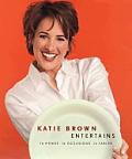 Katie Brown Entertains 16 Menus 16 Occa