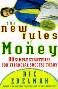 The New Rules of Money: 88 Simple Strategies for Financial Success Today Cover