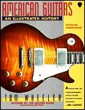 American Guitars an Illustrated History