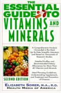 Essential Guide To Vitamins & Minerals 2ND Edition