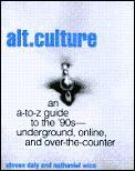 Alt Culture From Acid Jazz To Zippies