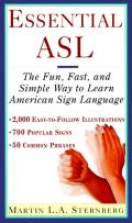 Essential ASL: The Fun, Fast, and Simple Way to Learn American Sign Language Cover