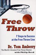 Free Throw 7 Steps to Success at the Free Throw Line