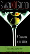 Shaken Not Stirred A Celebration of the Martini