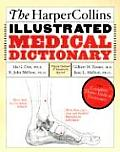 The HarperCollins Illustrated Medical Dictionary, 4th Edition: The Complete Home Medical Dictionary