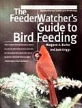 Feederwatchers Guide To Bird Feeding