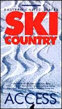 Access Eastern Us Ski Country 1st Edition