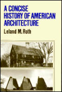 Concise History of American Architecture