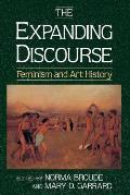 The Expanding Discourse: Feminism &amp; Art History Cover