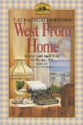 West from Home Letters of Laura Ingalls Wilder San Francisco 1915