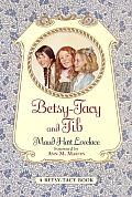 Betsy and Tacy and Tib (Betsy and Tacy Books)