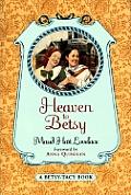 Betsy Tacy 05 Heaven To Betsy