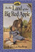 In the Land of the Big Red Apple (Little House the Rose Years) Cover