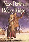 New Dawn on Rocky Ridge (Little House the Rose Years) Cover