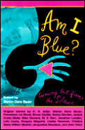 Am I Blue?: Coming Out from the Silence Cover