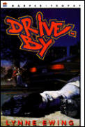 Drive-By (Harper Trophy Books) Cover