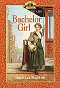Bachelor Girl (Little House the Rose Years)