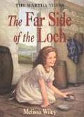 Martha Years 02 Far Side Of The Loch