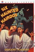 Six Haunted Hairdos Cover