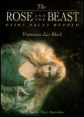 Rose & The Beast Fairy Tales Retold