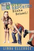 Get Real 02 Girl Reporter Sinks School