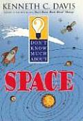Don't Know Much about Space (Don't Know Much About...) Cover