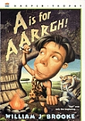 A Is For Aarrgh