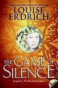Birchbark House 02 Game Of Silence