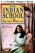 The Indian School (Trophy Chapter Books)