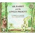 Mr Rabbit & The Lovely Present
