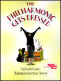 The Philharmonic Gets Dressed (Reading Rainbow Book)