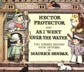 Hector Protector & As I Went Over The Wa