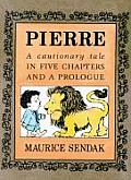 Pierre A Cautionary Tale in Five Chapters & a Prologue