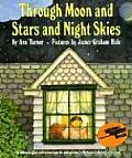 Through Moon and Stars and Night Skies (Reading Rainbow Book)