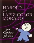 Harold y El Lapiz Color Morado / Harold and the Purple Crayon (Coleccion Harper Arco Iris)