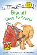 Biscuit Goes to School (My First I Can Read Books)
