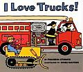 I Love Trucks! (Harper Trophy Books)