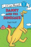 Danny and the Dinosaur (I Can Read Books) Cover