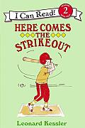 Here Comes the Strikeout! (I Can Read Books)