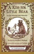 Kiss For Little Bear An I Can Read Book
