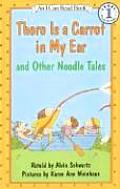 There is a Carrot in My Ear: And Other Noodle Tales (I Can Read Books: Level 1) Cover