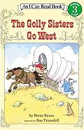 Golly Sisters Go West An I Can Read