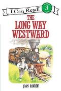The Long Way Westward (I Can Read Books: Level 3)