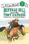 Buffalo Bill and the Pony Express (I Can Read Books)