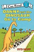 Danny and the Dinosaur Go to Camp (I Can Read Books)