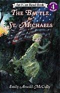 Battle For St Michaels