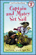 Captain and Matey Set Sail (I Can Read Books: Level 2) Cover