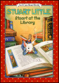 Stuart Little Stuart At The Library